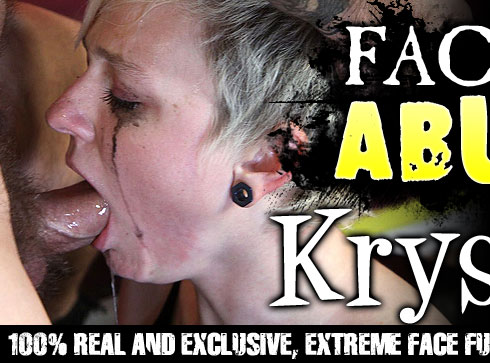 Facial Abuse Starring Krys Foxy